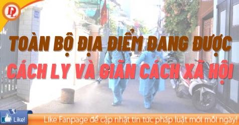 Các địa điểm đang được cách ly và giãn cách xã hội tại Việt Nam - Minh họa