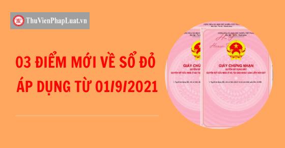 03 điểm mới về sổ đỏ áp dụng từ ngày 01/9/2021