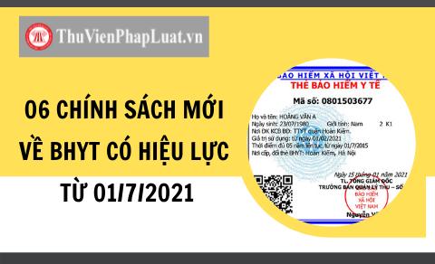 06 chính sách mới về BHYT có hiệu lực từ 01/7/2021