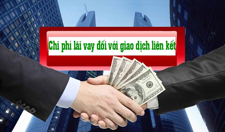 Chi phí lãi vay được trừ với doanh nghiệp có giao dịch liên kết