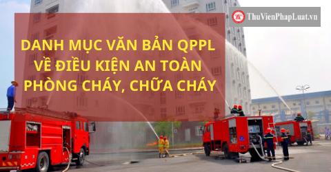 Danh mục VBQPPL về điều kiện an toàn phòng cháy, chữa cháy