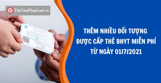 Thêm nhiều đối tượng được cấp thẻ BHYT miễn phí từ 01/7/2021